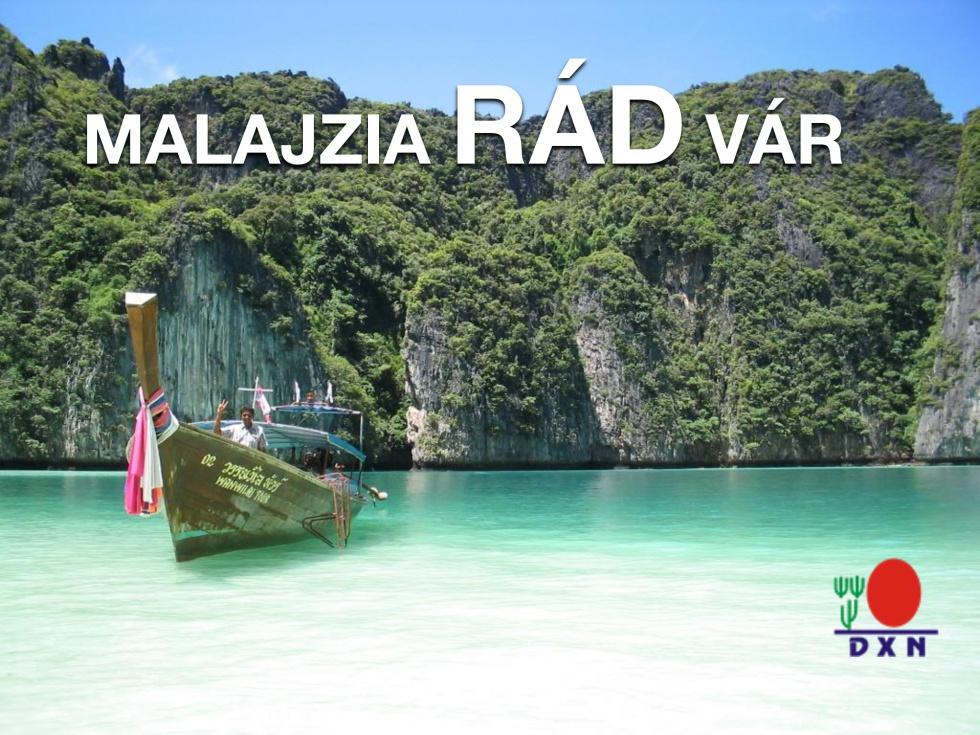 DXN Malajzia - Utazás ingyen