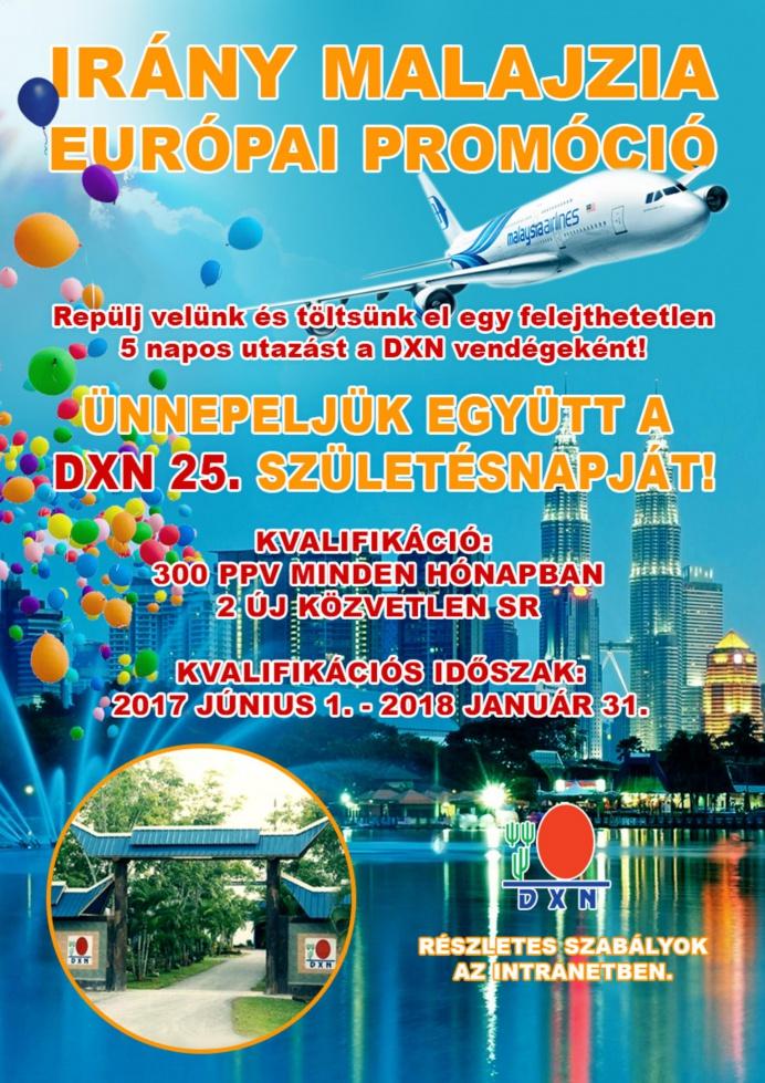 Irány Malajzia a DXN 25. születésnapi ünnepségére
