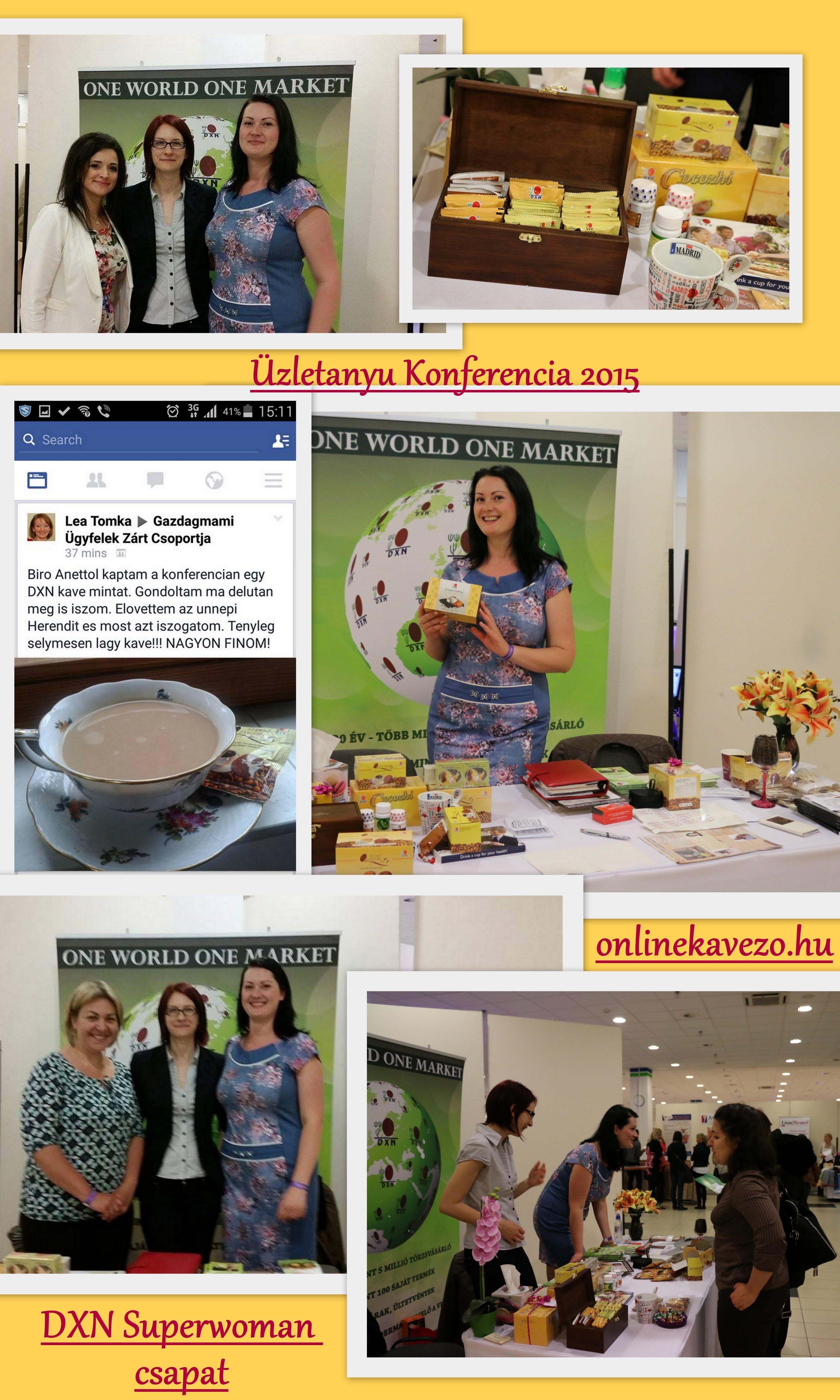 Üzletanyu Konferencia 2015 és DXN ganoderma kávé üzlet